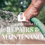 Body Corporate Repairs and Maintenance