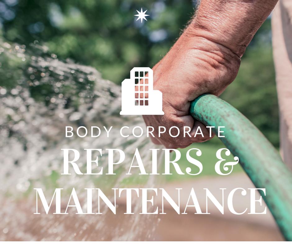 body corporate repairs and maintenance