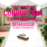 14 Examples of Corruption, Coercion & Bad Behaviour in Body Corporates