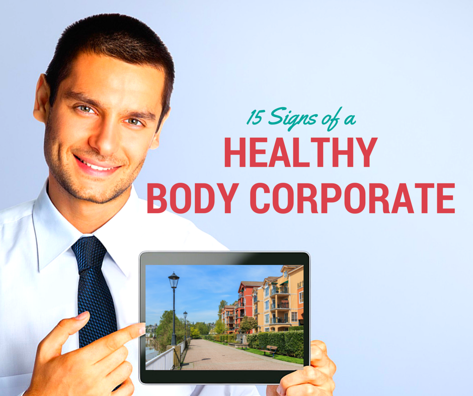 15 signs of a healthy body corporate