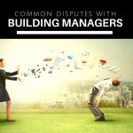 3 common disputes with building managers