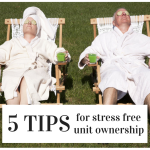 5 Simple Tips For Stress Free Unit Ownership