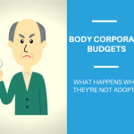 What Happens When Body Corporate Budgets Are Not Adopted