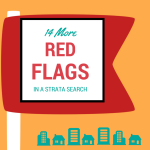 14 More Red Flags in a Strata Search