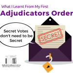 Secret Votes Don't Need To Be Secret or What I Learnt From My First Adjudicators Order
