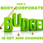 How A Body Corporate Budget is Set and Changed